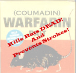 Coumadin Kills Rats DEAD and Prevents Strokes!