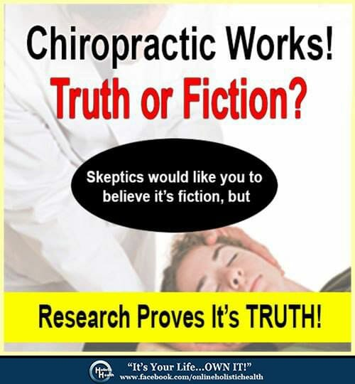 Chiropractic Works! Truth or Fiction?