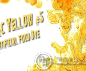 WARNING: Toxic Yellow #5 Food Dye May Be In Your Food!