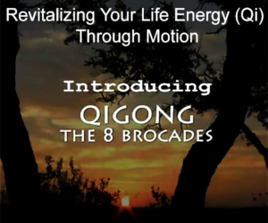 Revitalizing Your Life Energy (Qi) Through Motion