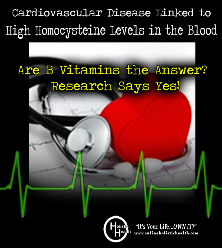 Cardiovascular Disease Linked to High Homocysteine Levels