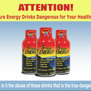 ATTENTION! Are Energy Drinks Dangerous For Your Health!