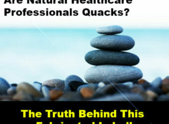 Are Natural Healthcare Professionals Quacks online holistic health