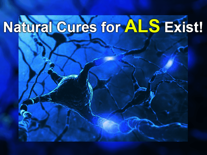 ALS Natural Cures Exist