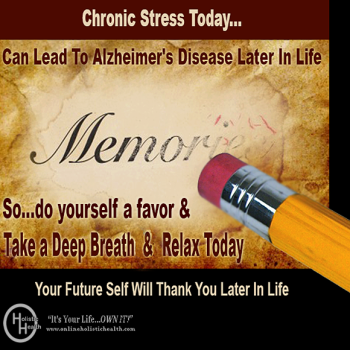 Chronic Stress Can Cause Alzheimer's Disease!