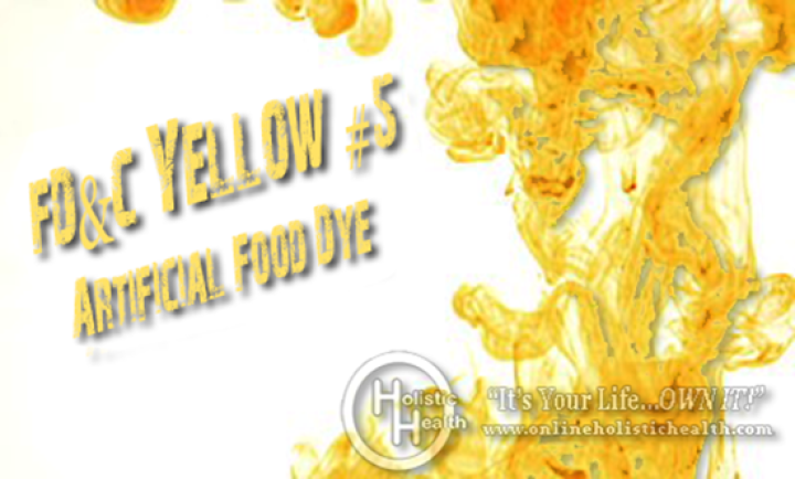 WARNING: Toxic Yellow #5 Food Dye May Be In Your Food! - Natural ...
