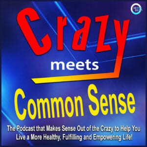 Crazy Meets Common Sense
