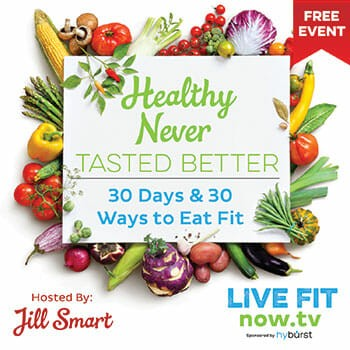 Healthy Never Tasted Better – 30 Days & 30 Ways To Eat Fit