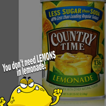 Country Time Lemonade! Where's The Lemons?